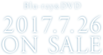 Blu-ray&DVD 2017.7.26 ON SALE